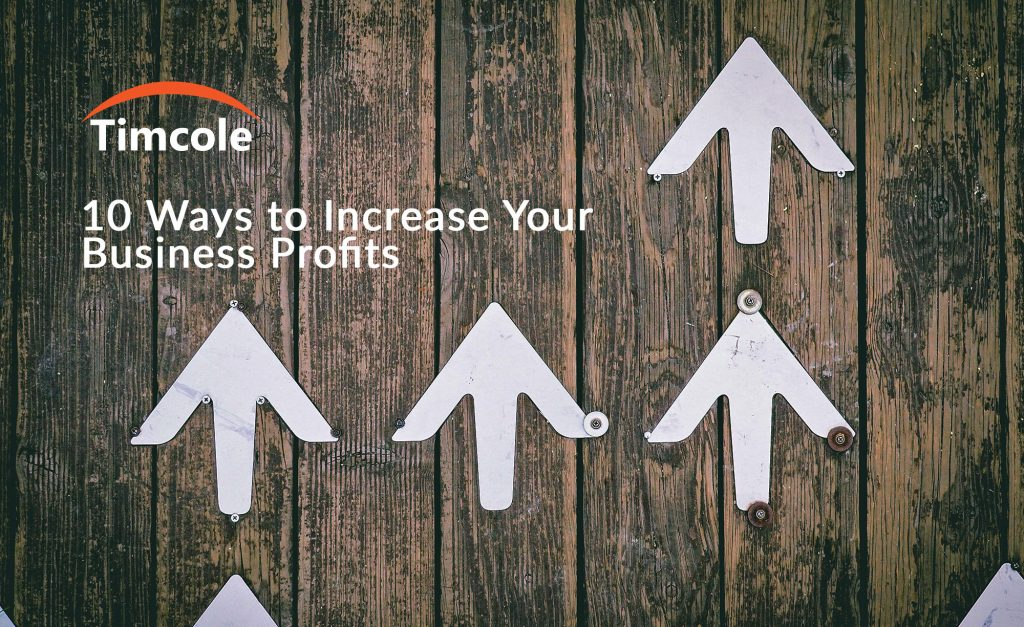 10-ways-to-increase-your-business-profits-timcole