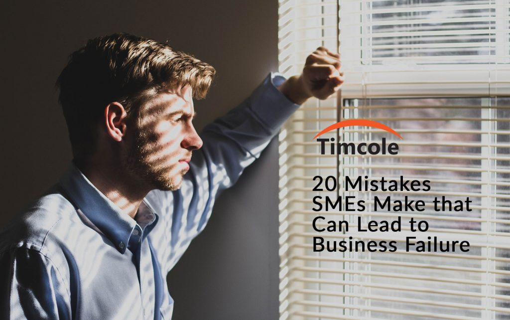 20-mistakes-smes-make-that-can-lead-to-business-failure-timcole