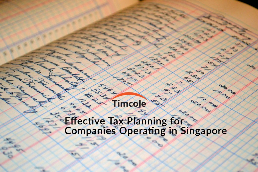 effective-tax-planning-for-companies-operating-in-singapore-timcole