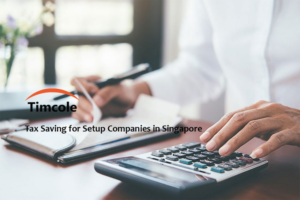 Tax-Saving-for-Setup-Companies-in-Singapore-Timcole