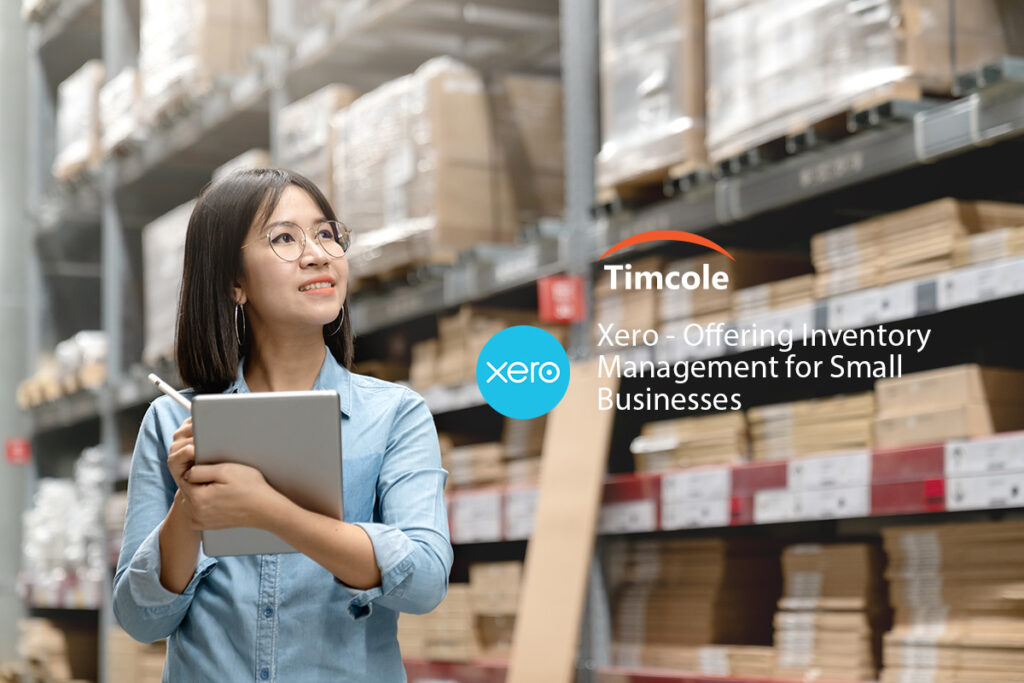 Xero -Offering-Inventory-Management-for-Small-Businesses-Timcole