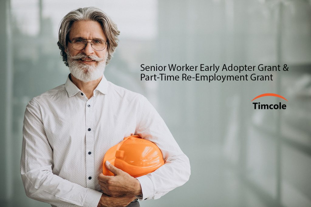 Senior-Worker-Early-Adopter-Grant-&-Part-Time-Re-Employment-Grant-Timcole