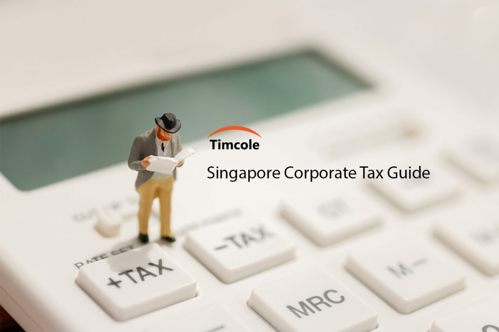 Singapore-Corporate-Tax-Guide-Timcole