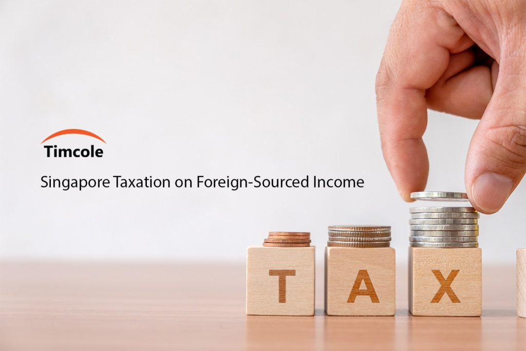 Singapore-Taxation-on-Foreign-Sourced-Income-Timcole
