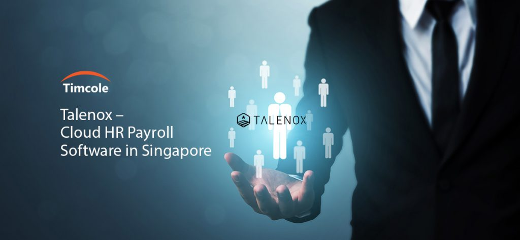 Talenox-Cloud-HR-Payroll-Software-in-Singapore-Timcole