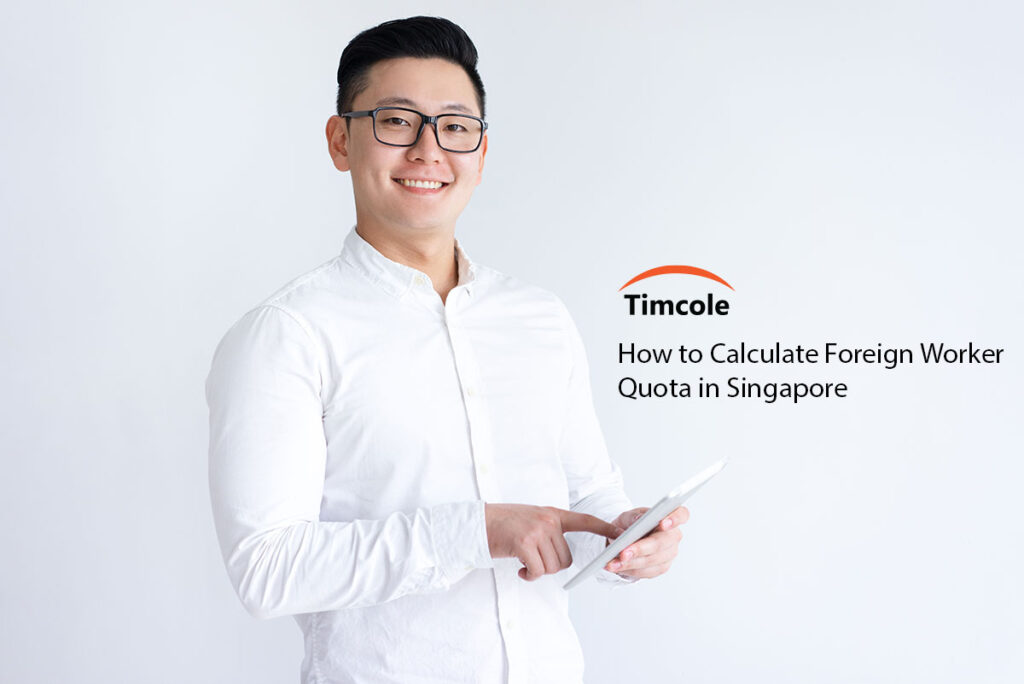 How-to-Calculate-Foreign-Worker-Quota-in-Singapore