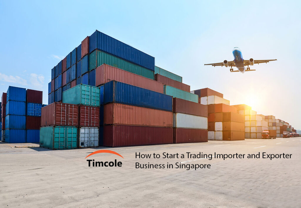How-to-Start-a-Trading-Importer-and-Exporter-Business-in-Singapore