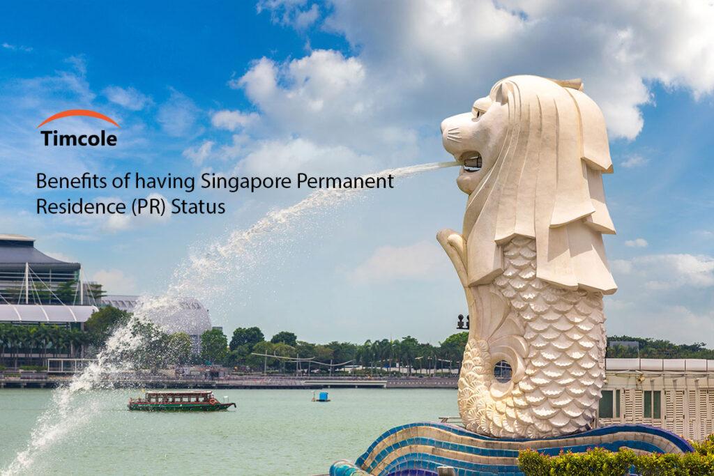 Benefits-of-having-Singapore-Permanent-Residence-(PR)-Status